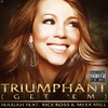 Triumphant (Get 'em) [Feat. Rick Ross and Meek Mill]
