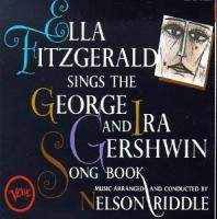 Sings the George and Ira Gershwin Song Book (CD1) CD1