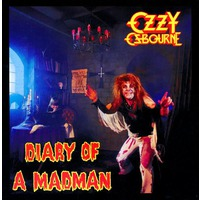 Blizzard Of Ozz + Diary Of A Madman [30Th Anniversary Edition] : Lp 2 Diary Of A Madman [Original Album]