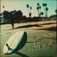 Nine Songs To Relax