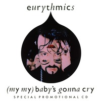 (My My) Baby's Gonna Cry [Usa Promo Cds]