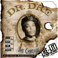 The Chronic (Re-Lit and From The Vault)