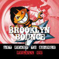Get Ready To Bounce Recall 08