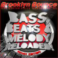 Bass Beats And Melody Reloaded (Remix Edition)