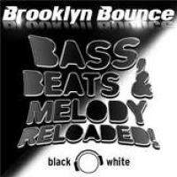 Bass Beats And Melody Reloaded (Black And White Edition)