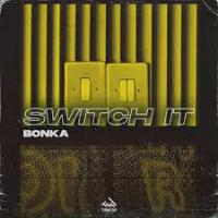 Switch It (Original Mix) (Single)