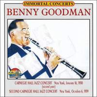 Immortal Concerts: Carnegie Hall Jazz Concert, New York, January 16, 1938, (Second Part); Second Carnegie Hall Jazz Concert, New York, October 6, 1939