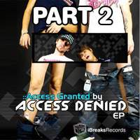 Access Granted Part 2