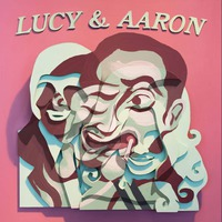 Lucy And Aaron
