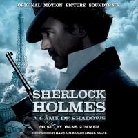 2011 - Sherlock Holmes- A Game of Shadows (by Hans Zimmer)