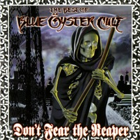 Dont Fear The Reaper (The Best Of Blue Oyster Cult)