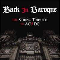 Back In Baroque: The String Tribute To Ac-Dc