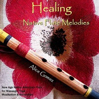 Healing Native Flute Melodies