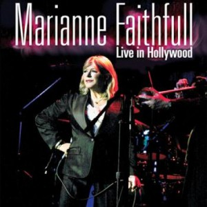 Marianne faithfull live in hollywood (limited cd edition.