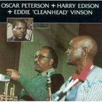 Oscar Peterson and Harry Edison and Eddie