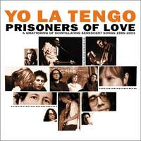 Prisoners Of Love: A Smattering Of Scintillating Senescent Songs 1985-2003 (Disc 3)