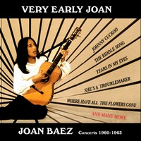 Very Early Joan. Concerts 1960-1965