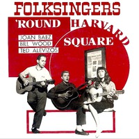 Folksingers 'round Harvard Square (Remastered)