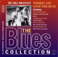 Whiskey And Good Time Blues (The Blues Collection Vol.27)
