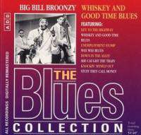 The Blues Collection 27  - Whiskey And Good Time Blues