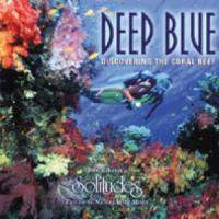 Deep Blue: Discovering the Coral Reef