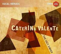 Caterina Valente: The Jazz Singer