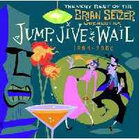 Jump, Jive An\' Wail - The Very Best Of (1994-2000)