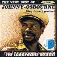 No Ice Cream Sound - The Very Best Of Johnny Osbourne