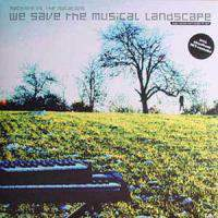 We Save The Musical Landscape