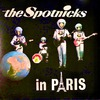 The Spotnicks In Paris! (Remastered)