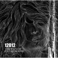 The Pain Of Catastrophe (Limited Edition B)