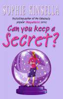Can You Keep A Secret? (Narrated By Emily Gray)