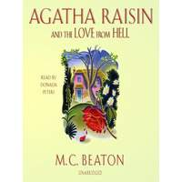 Agatha Raisin 11 - The Love From Hell ( Read By Donada Peters )