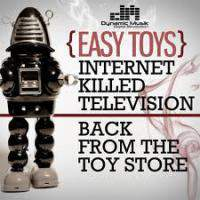 Internet Killed Television / Back From The Toy Store