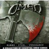 Blood - Steel - Vengeance: A Collection Of Essential Omen Songs