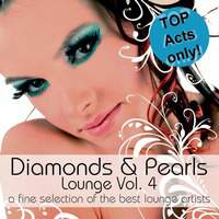 Diamonds and Pearls Lounge Volume 4 (A Fine Selection Of The Best Lounge Artists)