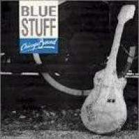 Blue Stuff - Chicago Bound