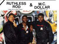 Ruthless Rod and M.C. Dollar