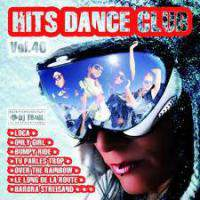 Hits Dance Club Vol 40