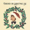 Forever On Christmas Eve