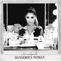 Dangerous Woman (Japanese Special Price Edition)