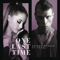 One Last Time (Feat. Fedez) (Single)